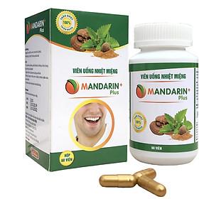 Viên Uống Ngăn Ngừa Nhiệt Miệng, Lở Miệng Mandarin Plus - Vạn Xuân Đường Lọ 60 Viên