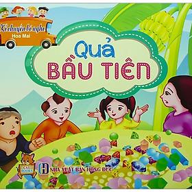 Kể Chuyện Bé Nghe - Quả Bầu Tiên
