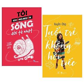 Combo Sách Tuổi Trẻ: Tôi Không Muốn Sống Đời Tẻ Nhạt + Tuổi Trẻ Không Hối Tiếc - (Cuốn Sách Giúp Cho Tuổi Trẻ Của Bạn Trở Nên Rực Rỡ Hơn / Tặng Kèm Bookmark Greenlife)