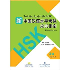 Tài Liệu Luyện Thi HSK (Phiên Bản Mới) - Tập 4 (Quét Mã QR Sau Sách Để Nghe File MP3)