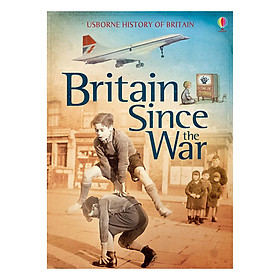 Usborne History of Britain: Britain Since the War