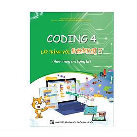 Sách Coding 4 Lập trình với Scratch 3 (Dành cho học sinh lớp 4)