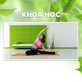 Khóa Học Yoga Giảm Eo Giữ Dáng
