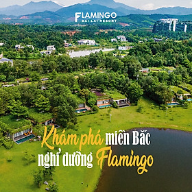 [Gói Kích Cầu] Flamingo Đại Lải Resort 5* - Buffet...