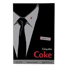 Công dân Coke - Bí mật về chuỗi cung ứng của Coca-Cola
