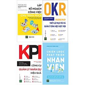 Bộ Sách Các Công Cụ Quản Lý Nhân Sự Hiệu Quả: Lập Kế Hoạch Công Việc Theo Chu Trình PDCA + OKR - Phương Pháp Thiết Lập Mục Tiêu Và Quản Lý Công Việc Vượt Trội + KPI - Công Cụ Quản Lý Nhân Sự Hiệu Quả + Chiến Lược Phát Triển Nhân Viên