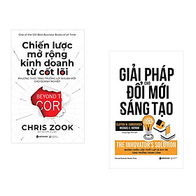 Combo Kỹ Năng Kinh Doanh: Chiến Lược Mở Rộng Kinh Doanh Từ Cốt Lõi + Giải Pháp Cho Đổi Mới Và Sáng Tạo