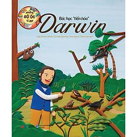 Những Bộ Óc Vĩ Đại: Bác Học Tiến Hóa Darwin