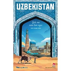 UZBEKISTAN - Giấc Mơ Màu Lam Ngọc