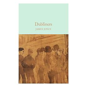 Macmillan Collector's Library: Dubliners (Hardback)
