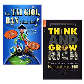 Combo 2 Cuốn Sách Kỹ Năng Làm Việc Cực Hay Để Thành Công: Tôi Tài Giỏi - Bạn Cũng Thế (Tái Bản 2019 ) + 13 Nguyên Tắc Nghĩ Giàu Làm Giàu - Think And Grow Rich (Tái Bản) / Tặng Kèm Bookmark Thiết Kế Happy Life