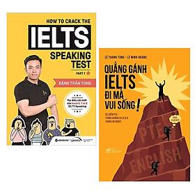 Combo Sách Học IELTS Hiệu Quả Cao: How To Crack The IELTS Speaking Test - Part 1 + Quẳng Gánh IELTS Đi Mà Vui Sống! / Tặng Kèm Bookmark Happy Life