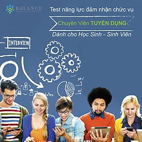 Chuyên Viên Tuyển Dụng (Bạn có đủ năng lực đảm nhận chức vụ Chuyên viên Tuyển Dụng - Dành cho học sinh, sinh viên)