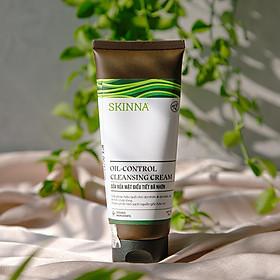 Sữa Rửa Mặt Điều Tiết Bã Nhờn SKINNA - Oil-Control Cleansing Cream 100 gr