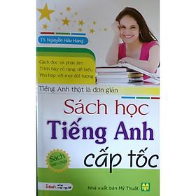 Sách học tiếng anh cấp tốc - Tiếng anh thật đơn giản