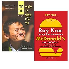 Combo Sách : Mã Vân - Triết Lý Sống Của Tôi + Ray Kroc Đã Tạo Nên Thương Hiệu Mcdonald'S Như Thế Nào?