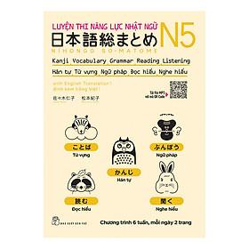 Luyện Thi Năng Lực Nhật Ngữ N5 : Hán Tự , Từ Vựng , Ngữ Pháp , Đọc Hiểu , Nghe Hiểu
