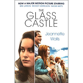 The Glass Castle (Now a Major Motion Picture)