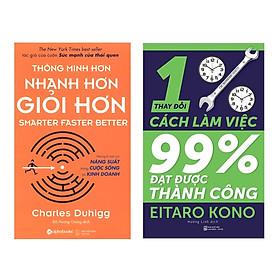 Combo Sách Kỹ Năng Kinh Doanh: Thông Minh Hơn, Nhanh Hơn, Giỏi Hơn + Thay Đổi 1% Cách Làm Việc - Đạt Được 99% Thành Công