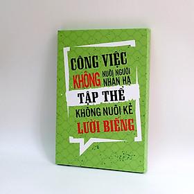 Tranh slogan canvas tạo động lực [trang trí văn phòng] OFV069 Công việc không nuôi người nhàn hạ tập thể không nuôi kẻ lười biếng Cocopic