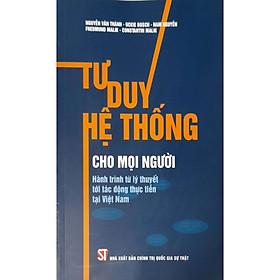 Tư Duy Hệ Thống Cho Mọi Người Hành Trình Từ Lý Thuyết Tới Tác Động Thực Tiễn Tại Việt Nam