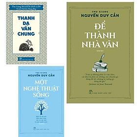 Combo Để Thành Nhà Văn + Thanh Dạ Văn Chung và Một Nghệ Thuật Sống