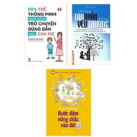 Combo 3 Cuốn Kỹ Năng Cho Bé: Bác Sĩ Riêng Của Bé Yêu - Bước Đệm Vững Chắc Vào Đời + 90% Trẻ Thông Minh Nhờ Cách Trò Chuyện Đúng Đắn Của Cha Mẹ + Vô Cùng Tàn Nhẫn Vô Cùng Yêu Thương (Tập 1)