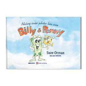 Những Cuộc Phiêu Lưu Của Billy & Penny ( Truyện Tranh Màu - Bìa Cứng dành cho trẻ từ 3 đến 7 tuổi)
