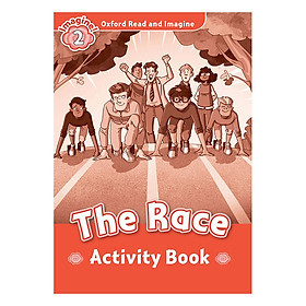 Oxford Read And Imagine Level 2: The Race (Activity Book)