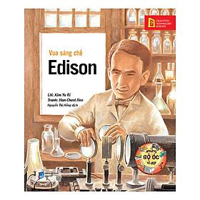 Những Bộ Óc Vĩ Đại: Vua Sáng Chế - Edison