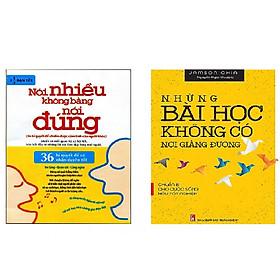 Combo Sách Kỹ Năng Những Bài Học Không Có Nơi Giảng Đường - Chuẩn Bị Cho Cuộc Sống Hậu Tốt Nghiệp + Nói Nhiều Không Bằng Nói Đúng