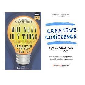 Combo Sách Kỹ Năng Sáng Tạo: Mỗi Ngày 10 Ý Tưởng Rèn Luyện Cơ Bắp Sáng Tạo + Tự Tin Sáng Tạo
