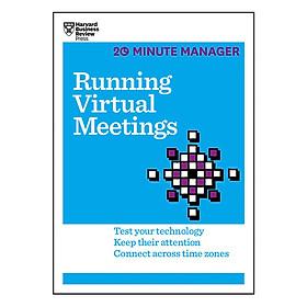 Harvard Business Review 20 Minute Manager Series Running Virtual Meetings