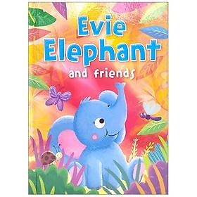 Animal Treasury 2: Evie Elephant And Friends