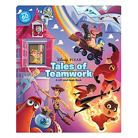 Disney*Pixar Tales of Teamwork: A Lift-and-Seek Book