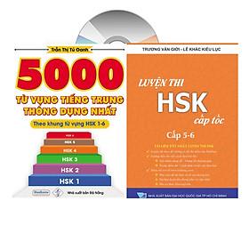 Combo 2 sách: 5000 từ vựng tiếng Trung thông dụng nhất theo khung từ vựng HSK1 đến HSK6 và luyện thi cấp tốc tập 3: HSK 5+6 (Tiếng Trung giản thể, bính âm Pinyin, nghĩa tiếng Việt, DVD tài liệu đi kèm)