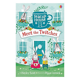Usborne Young Fiction Teacup House: Meet The Twitches
