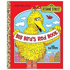 Big Bird's Red Book: Sesame Street (Little Golden Book)