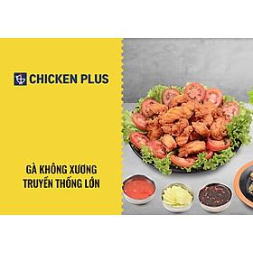 Chicken Plus - Gà Không Xương Truyền Thống Lớn