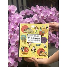 Sách Kích Thích Sáng Tạo Cho Trẻ Từ 6 Tuổi- Những Thứ Giản Đơn Và Nhỏ Bé Được Tạo Ra Như Thế Nào?
