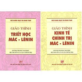 Combo 2 cuốn Giáo Trình Triết Học Mác – Lênin + Giáo Trình Kinh Tế Chính Trị Mác – Lênin (Dành Cho Bậc Đại Học HỆ CHUYÊN Lý Luận Chính Trị)