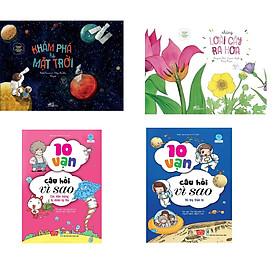 Combo 4 cuốn Khoa học chẳng khó - Khám phá hệ mặt trời + Khoa học chẳng khó: Những loài cây ra hoa+  10 vạn câu hỏi vì sao - Các hiện tượng tự nhiên kỳ thú + 10 vạn câu hỏi vì sao  - Vũ trụ thần bí