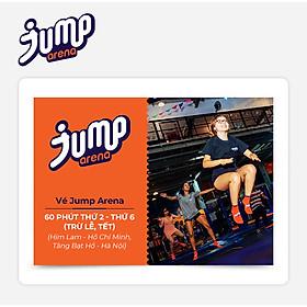 Jump Arena - Vé Jump Arena 60' Trong Tuần (áp dụng tại JA Him Lam, JA Tăng Bạt Hổ)