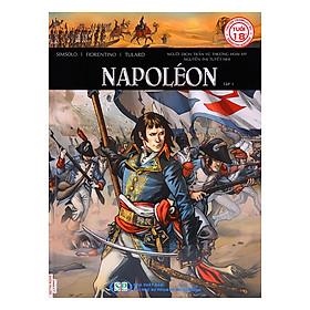Truyện Tranh Lịch Sử - Napoleon (Tập 1)