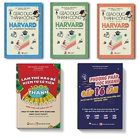 Combo phương pháp học nhanh gấp 16 lần + làm thế nào để kiếm từ số tiền 100$ thành 1000000$ + Giáo dục thành công theo kiểu harvard tập 1,2,3