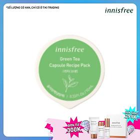 Mặt Nạ Ngủ Dạng Hủ Từ Trà Xanh Innisfree Capsule Recipe Pack Green Tea (10ml) - 131170956