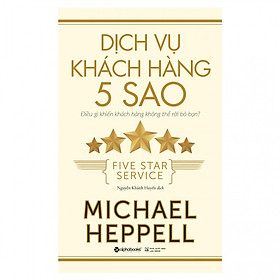 Dịch Vụ Khách Hàng 5 Sao( tặng kèm bookmark Sáng Tạo)