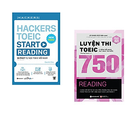 Combo 2 cuốn sách: Hackers TOEIC Start Reading + Luyện thi TOEIC 750 Reading