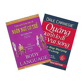 Combo Cuốn Sách Hoàn Hảo Về Ngôn Ngữ Cơ Thể - Body Language + Quẳng Gánh Lo Đi Và Vui Sống (2 cuốn)