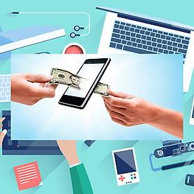 Khóa Học Biến Smartphone Thành Công Cụ Kiếm Tiền